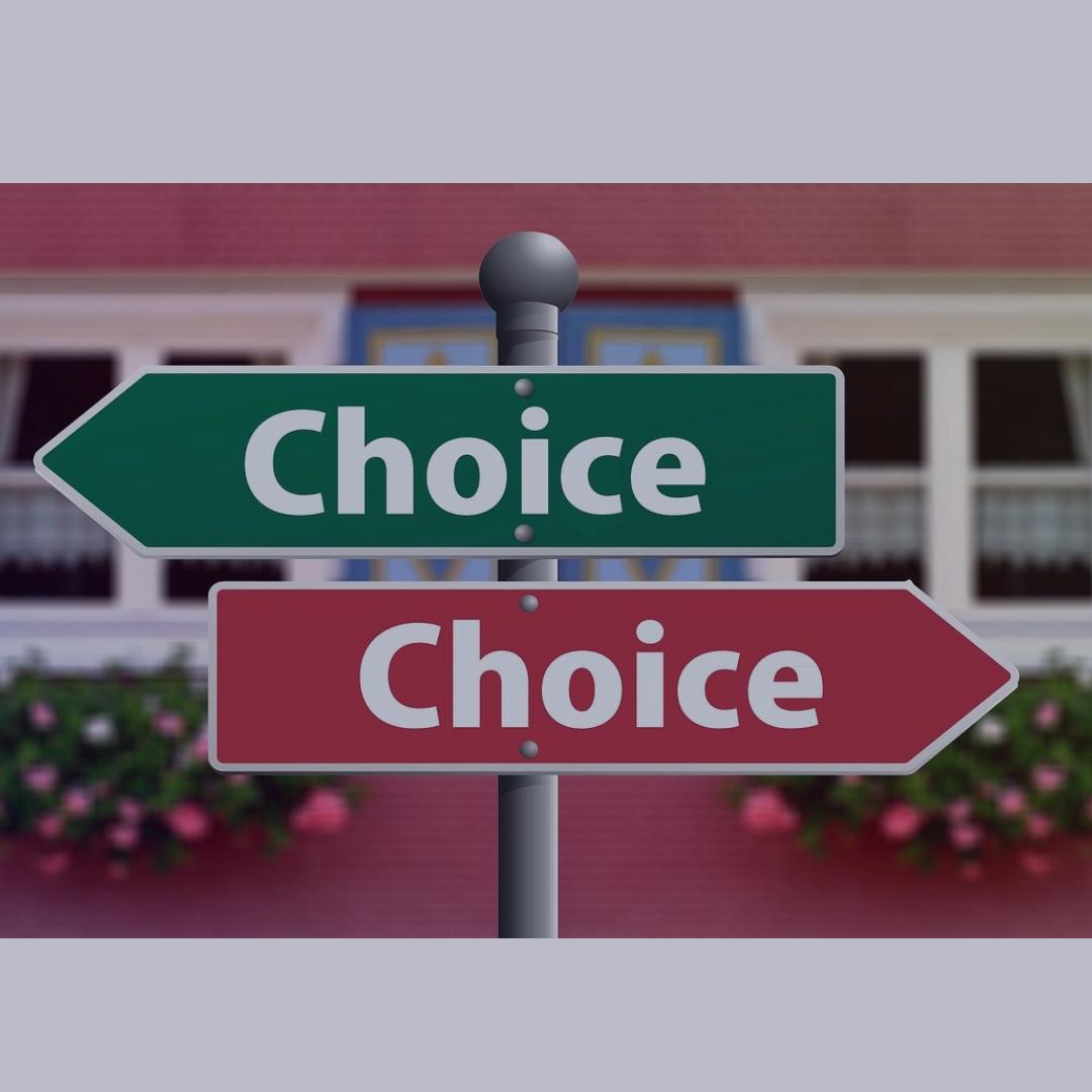 Du hast immer die Wahl